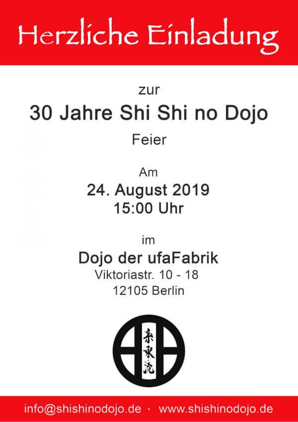 24.08. - 30 Jahre Shi Shi no Dojo